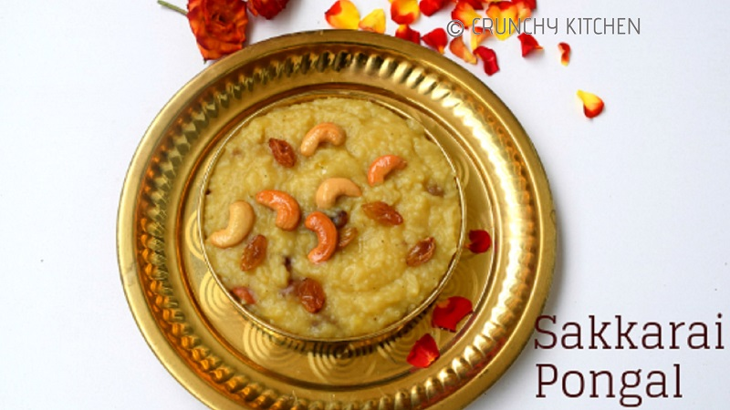 Sweet Pongal Recipe Sakkarai Pongal Temple Style Sweet Pongal Recipe Crunchy Kitchen